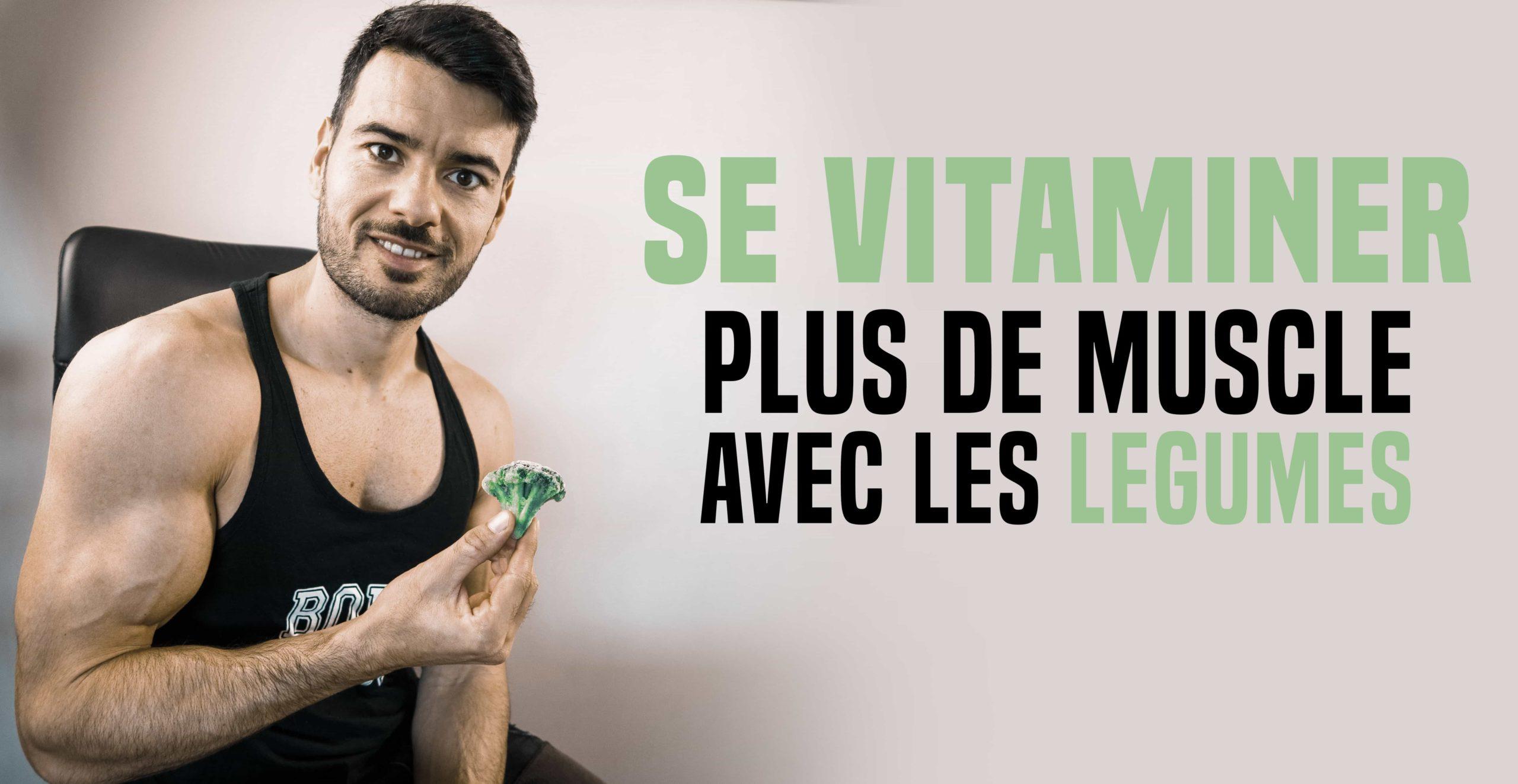 musculation légumes