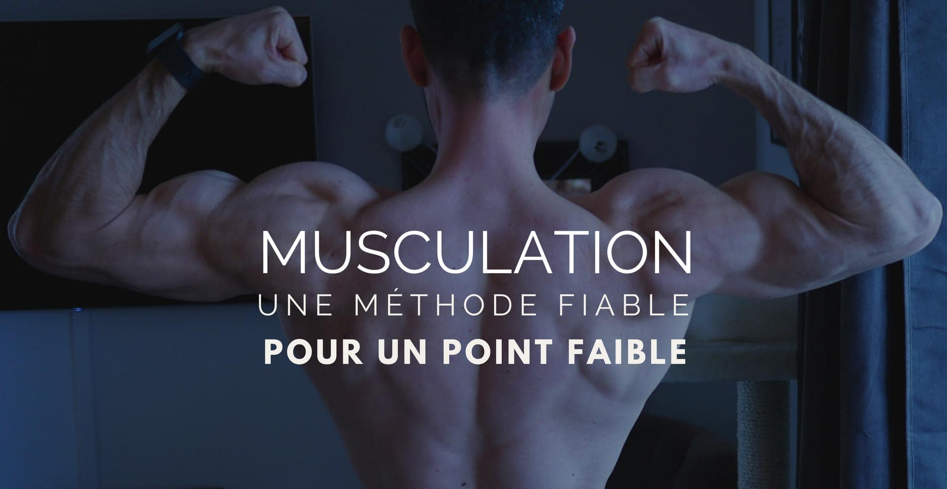 ?Point faible musculaire, la solution radicale