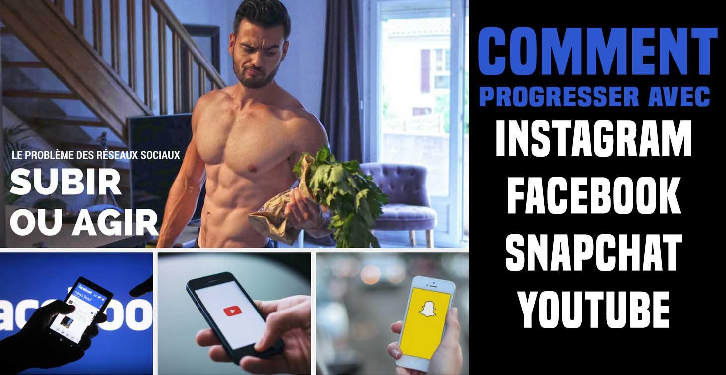 ? Comment progresser physiquement avec instagram, facebook et youtube