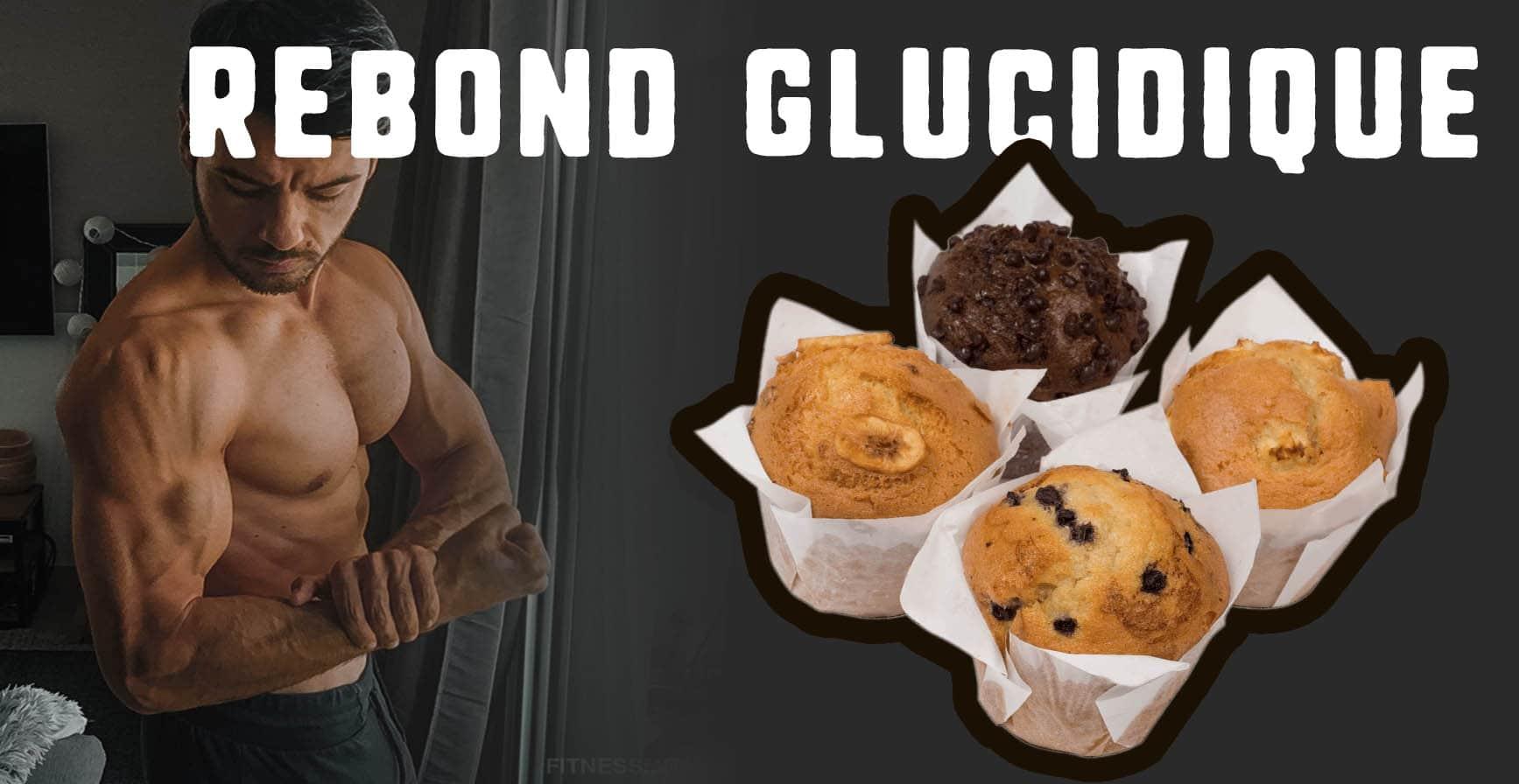 ?Rebond glucidique : pourquoi, comment et avec quoi ?