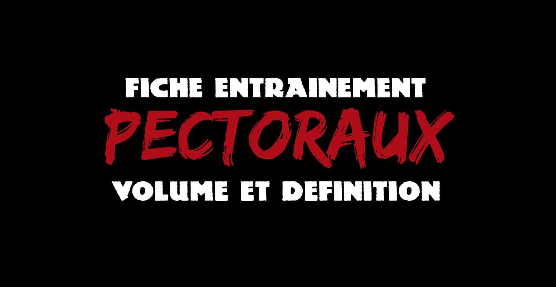 ?Programme volume et définition : pectoraux