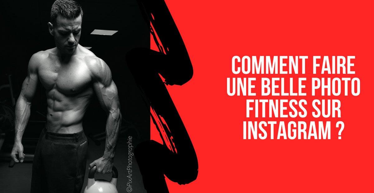 comment faire une belle photo instagram fitness