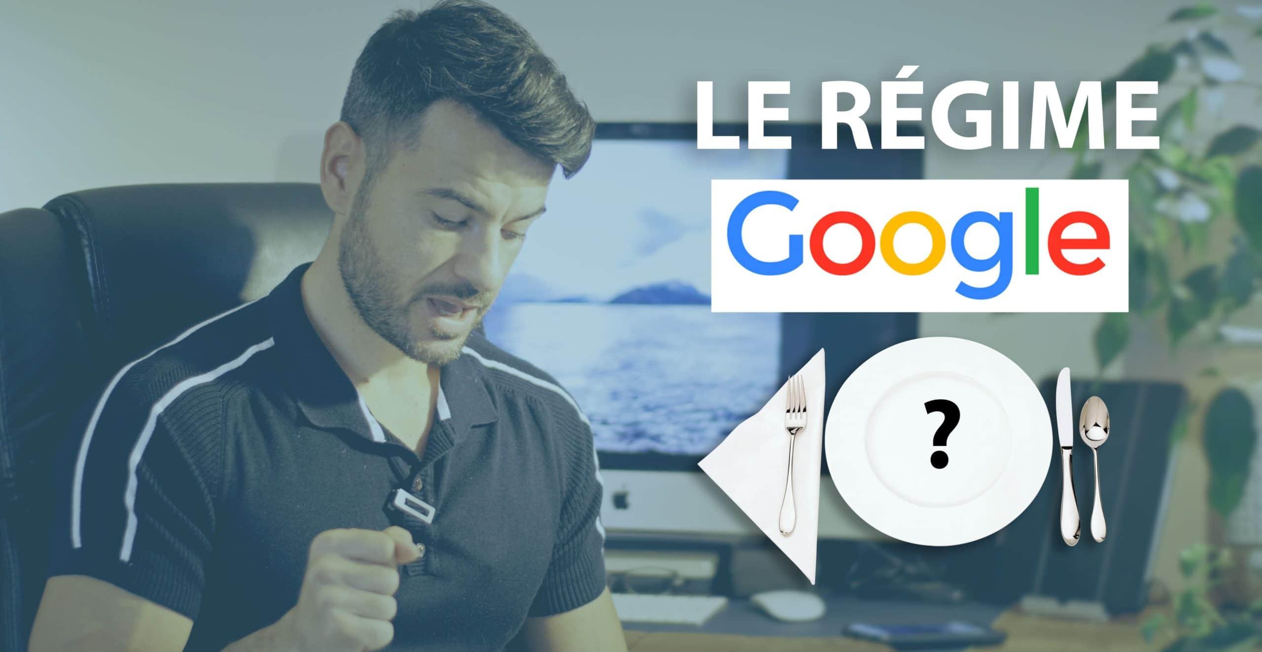 Le régime Google